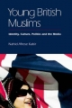 Young British Muslims - Nahid Afrose Kabir