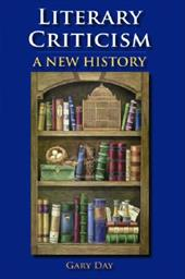 Literary Criticism: A New History - Day, Gary