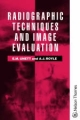 Radiographic Technique and Image Evaluation - Elizabeth M. Unett; Amanda J. Royle