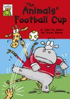 The Animals' Football Cup. Clare de Marco
