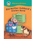 Old Mother Hubbard's Stolen Bone - Alan Durant