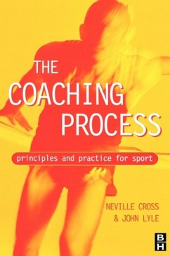 Coaching Process: Principles and Practice for Sport - Cross, Neville Lyle, John