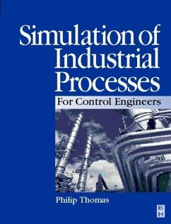 Simulation of Industrial Processes for Control Engineers - Thomas, Philip