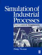 Simulation of Industrial Processes for Control Engineers