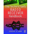 The Technician's Radio Receiver Handbook - Joseph Carr