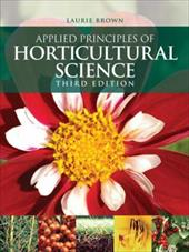Applied Principles of Horticultural Science - Brown, L. V.