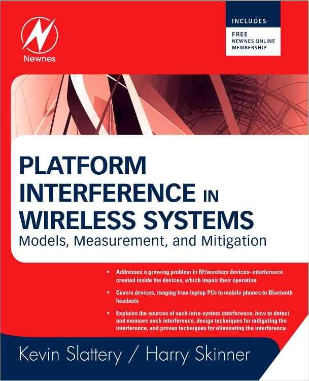 Platform Interference in Wireless Systems - Kevin Slattery