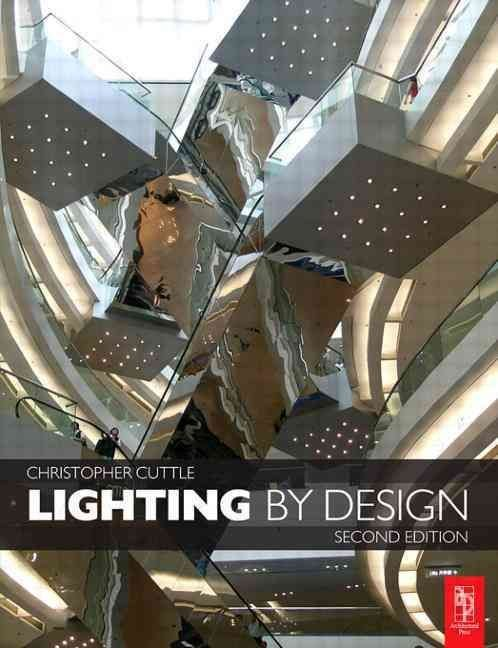 Lighting by Design - Christopher Cuttle