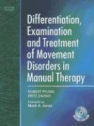 Differentiation, Examination and Treatment of Movement Disor