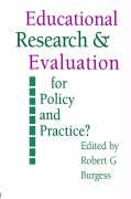 Education Research and Evaluation: For Policy and Practice?: For Policy & Practice?
