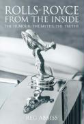 Rolls-Royce from the Inside: The Humour, the Myths, the Truths