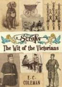 Scraps: The Wit of the Victorians