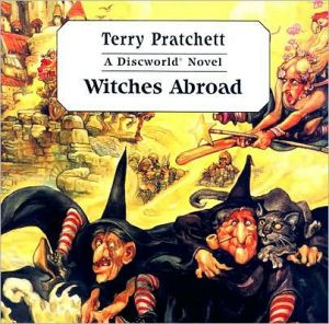 Witches Abroad (Discworld Series #12)