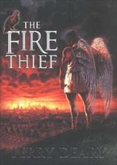 The Fire Thief - Deary, Terry