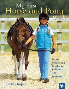 My First Horse and Pony Book - Draper, Judith Roberts, Matthew