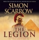 The Legion (Eagles of the Empire 10) - Simon Scarrow