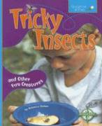 Tricky Insects: And Other Fun Creatures