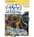 DK Readers L1: Star Wars: The Clone Wars: Don't Wake the Zillo Beast! - DK Publishing