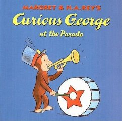 Curious George at the Parade - Rey, Margret Rey, H. A.