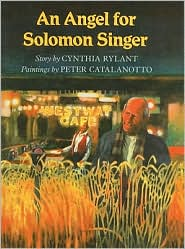 An Angel for Solomon Singer - Cynthia Rylant, Peter Catalanotto