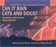 Can It Rain Cats and Dogs - Melvin Berger