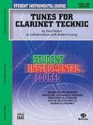 Tunes for Clarinet Technic: Level One (Elementary)