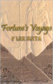 Fortune's Voyage - F. Lee Sixta