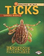 Ticks: Dangerous Hitchhikers