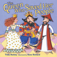 The Queen Who Saved Her People - Tilda Balsley