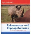 Rhinoceroses and Hippopotamuses - Michael Pelusey