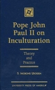 Pope John Paul II on Inculturation - S. Iniobong Udoidem