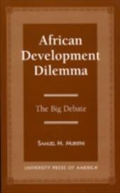 African Development: The Big Debate - Muriithi, Samuel M.