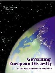 Governing European Diversity - Montserriat Guibernau (Editor), Montserrat Buibernau