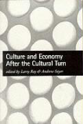 Culture and Economy After the Cultural Turn