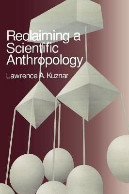 Reclaiming a Scientific Anthropology