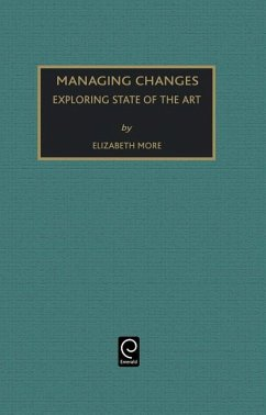 Managing Change: Exploring State of the Art - Moore, E. (ed.)