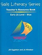 Sails Literacy, Early (3) Level Blue