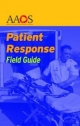 Patient Response Field Guide - American Academy of Orthopaedic Surgeons (AAOS); S. F. Antonino