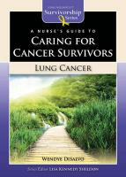 A Nurse's Guide to Caring for Cancer Survivors: Lung Cancer