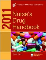 2011 Nurse's Drug Handbook - Jones & Bartlett Learning