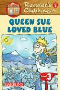 Queen Sue Loved Blue
