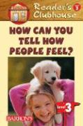 How Can You Tell How People Feel?
