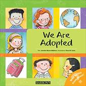 We Are Adopted - Moore-Malinos, Jennifer / Curto, Rosa M.