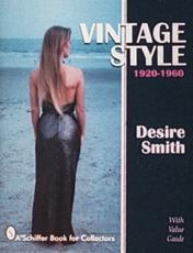 Vintage Style, 1920-1960 - Desire Smith