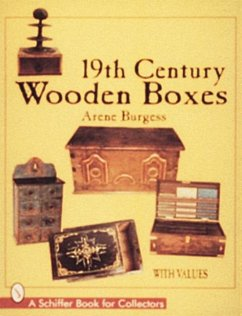 19th Century Wooden Boxes - Burgess, Arene