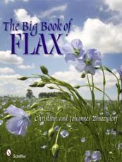 The Big Book of Flax - Christian Zinzendorf, Johannes Zinzendorf