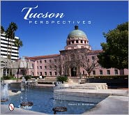 Tucson Perspectives - Scott D. Butcher