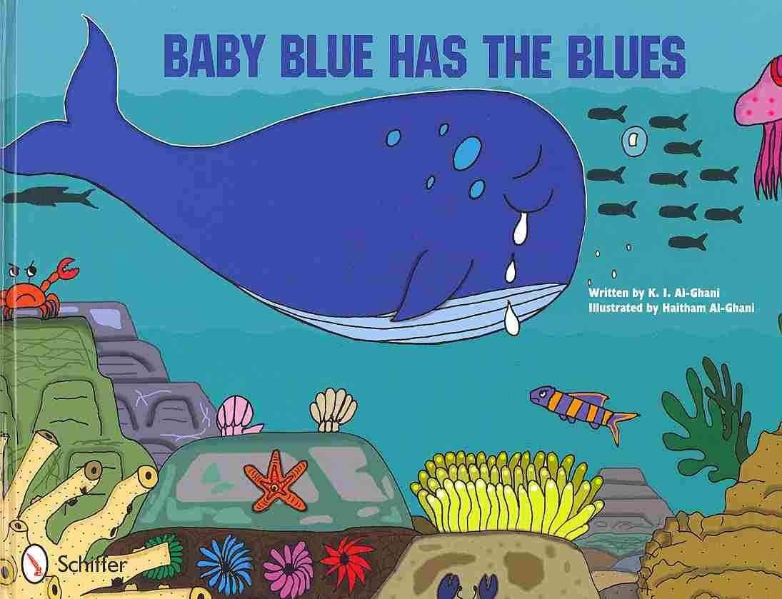 Baby Blue Has the Blues - Kay Al-Ghani