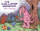 The Lollipop Monster - Eric T. Krackow