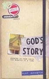 God's Story: Growing in Your Faith Ten Minutes at a Time - Johnston, Kurt